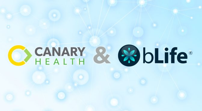 Canary Health Acquires Mobile Stress Management Company, bLife, to Provide Comprehensive Self-Management Offering to Health Plans and Providers