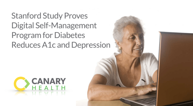 Stanford Study Proves Digital Self-Management Program for Diabetes Reduces A1c and Depression