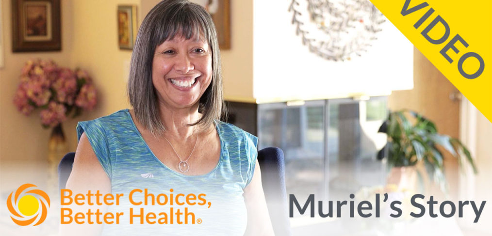 Better Choices, Better Health: Muriel's Story