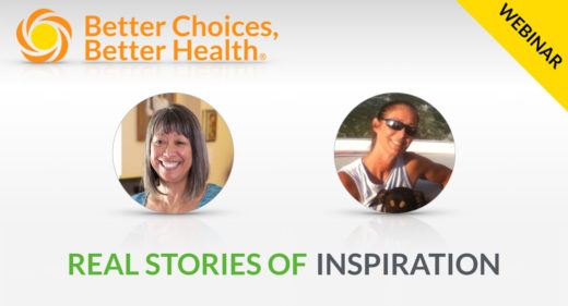 """Learn how real people improved their health with """"Better Choices, Better Health"""""""